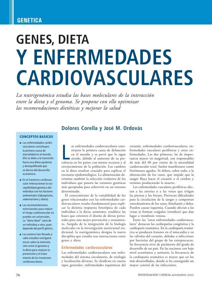 GENETICA   GENES, DIETA Y ENFERMEDADES CARDIOVASCULARES La nutrigenómica estudia las bases moleculares de la interacción e...