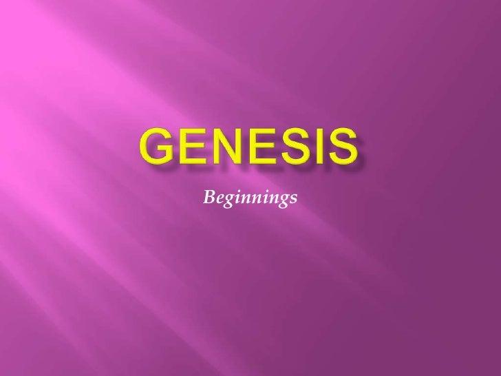 G E N E S I S =  Bible  Survey