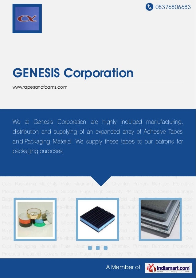08376806683A Member ofGENESIS Corporationwww.tapesandfoams.comSelf Adhesive Tape Anti-Vibration Foam Insulation Industrial...