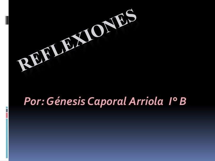 Por: Génesis Caporal Arriola I° B
