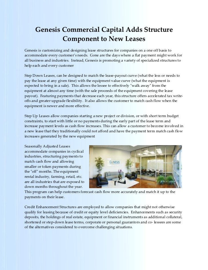 Genesis Commercial Capital Adds Structure              Component to New LeasesGenesis is customizing and designing lease s...