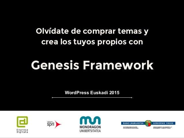 Genesis Framework - WordPress Euskadi 2015