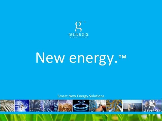 New energy.™ Smart New Energy Solutions