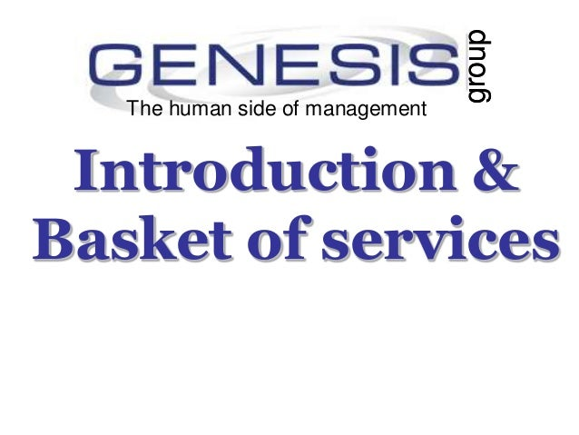 Introduction &Basket of servicesThe human side of managementgroupThe human side of managementgroup
