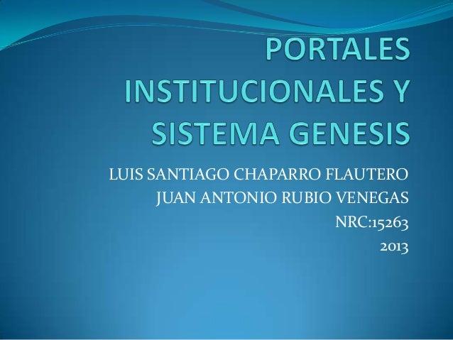 LUIS SANTIAGO CHAPARRO FLAUTERO JUAN ANTONIO RUBIO VENEGAS NRC:15263 2013
