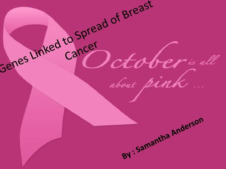Breast Cancer Facts • One in eight women or 12.6% of all women   will get breast cancer in her lifetime.     • Breast canc...