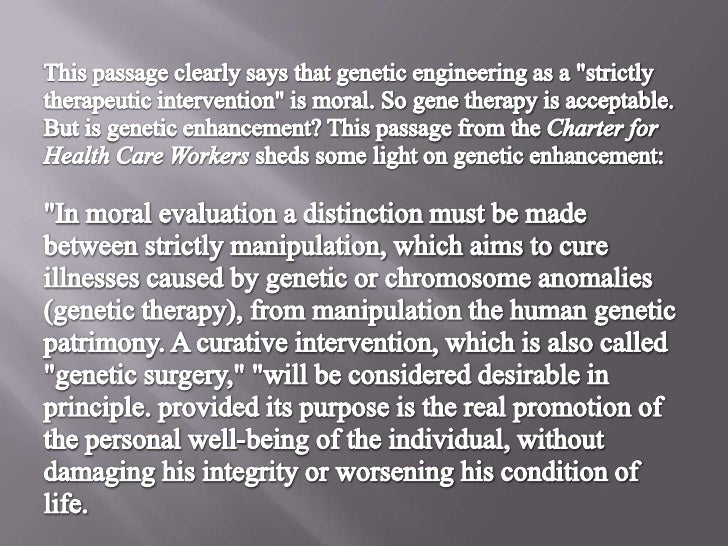 Genetic engineering therapeutic vs enhancement essay