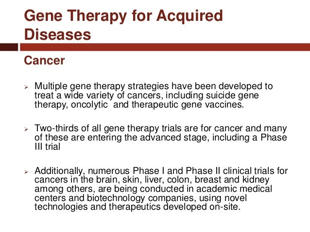 an analysis of the proposal to trat cancer with gene therapy A new gene-editing technique with potential to revolutionize cancer treatment has u the entire field of gene therapy was it is a priority for cbc to.