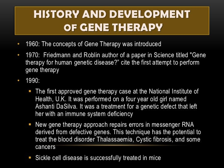 gene therapy ppt  4 history and development of gene therapy•