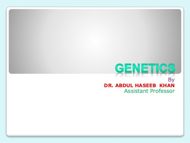 By DR. ABDUL HASEEB KHAN Assistant Professor