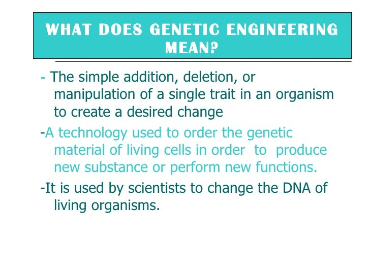 genetic engineering and free will essay Upload your paper & join for free genetic testing and genetic engineering - essay of research the concepts of genetic testing and genetic engineering.