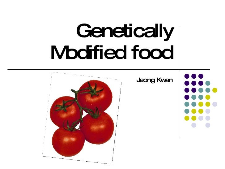Genetically Modified food Jeong Kwan