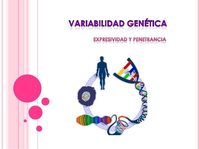 ¿Qué es la variabilidad genética?La variabilidad genética se refiere a la variación en elmaterial genético de una població...