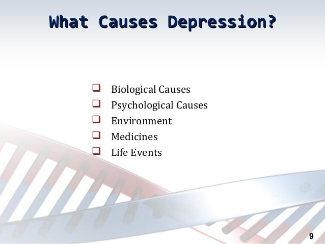 a study of the biological causes of depression Consensus paper of the wfsbp task force on biological markers: biological markers in depression aid in elucidating the causes of major depression study.