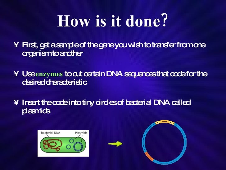 for genetic engineering Pros and cons of genetic engineering: 'genetic engineering' is the process to alter the structure and nature of genes using techniques like cloning and transformation.