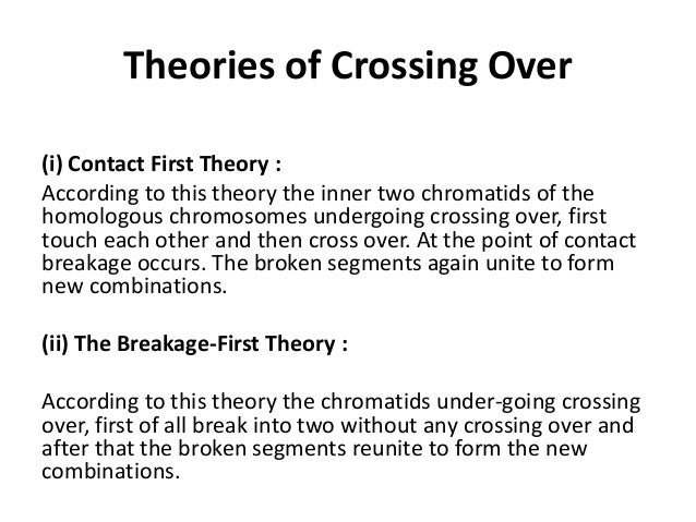 theories of crossing over
