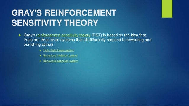 Reinforcement Sensitivity Theory Grays