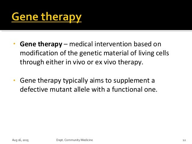 Gene therapy two types of sexual harassment