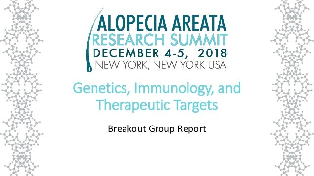 Genetics, Immunology, and Therapeutic Targets Breakout Group Report
