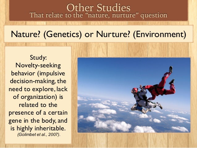 aggression nature versus nurture Science has identified two major influences which affect the person you grow to be: nature (your innate qualities and genetics) and nurture (your personal.