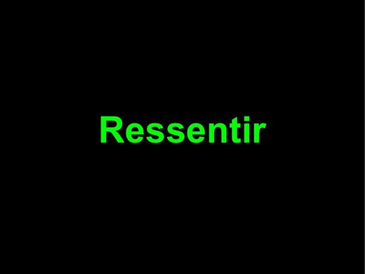 Ressentir