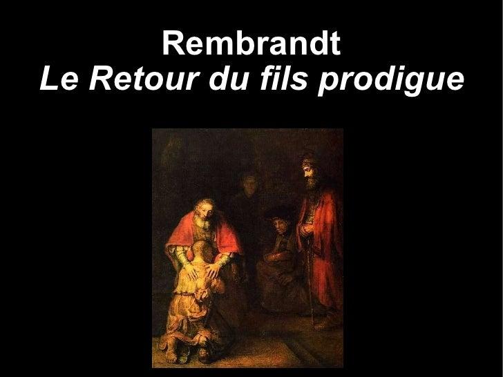 Rembrandt   Le Retour du fils prodigue