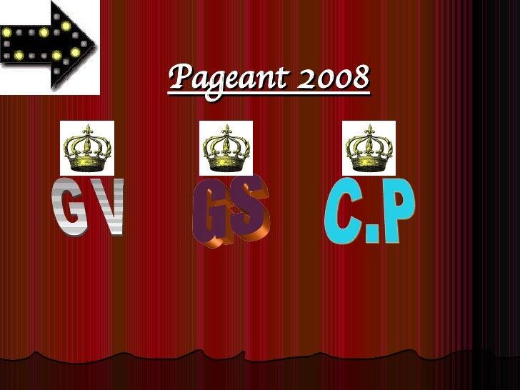 Pageant 2008 GV GS C.P