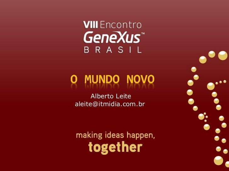 Alberto Leite aleite@itmidia.com.br