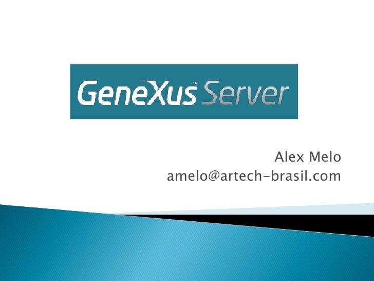 Alex Melo<br />amelo@artech-brasil.com<br />