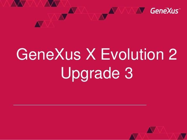 GeneXus X Evolution 2Upgrade 3