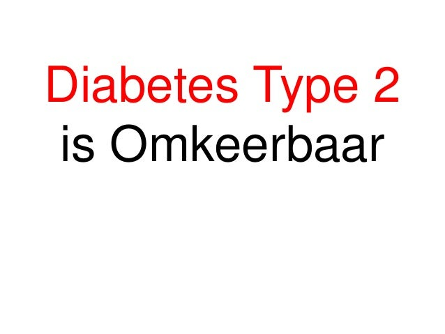 Diabetes Type 2 is Omkeerbaar