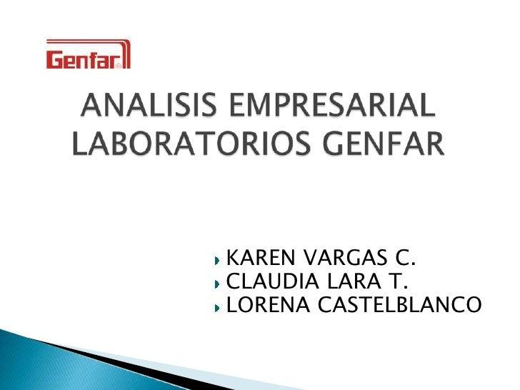 KAREN VARGAS C. CLAUDIA LARA T. LORENA CASTELBLANCO