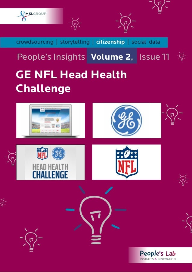 crowdsourcing | storytelling | citizenship | social dataPeople's Insights Volume 2, Issue 11GE NFL Head HealthChallenge