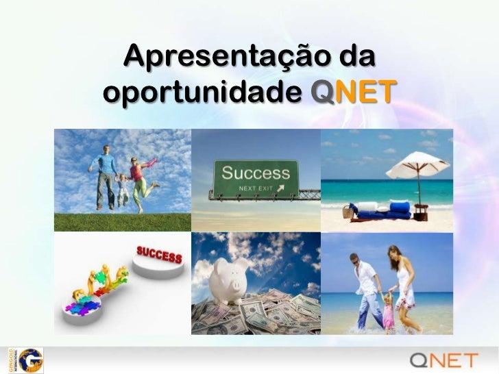 Apresentação da oportunidade QNET<br />