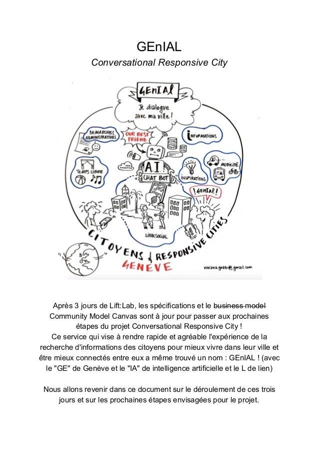 GEnIAL Conversational Responsive City Après 3 jours de Lift:Lab, les spécifications et le b̶u̶s̶i̶n̶e̶s̶s̶ ̶m̶o̶d̶e̶l̶ Com...