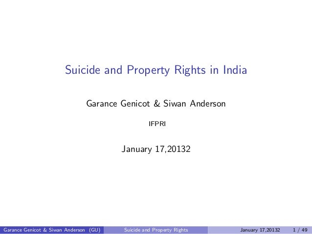 Suicide and Property Rights in India                               Garance Genicot & Siwan Anderson                       ...