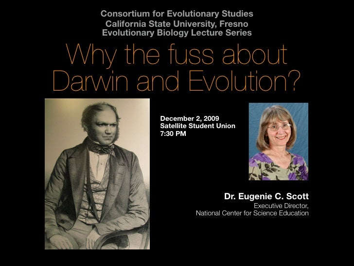 Consortium for Evolutionary Studies      California State University, Fresno     Evolutionary Biology Lecture Series    Wh...