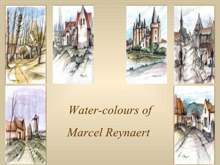 Water-colours of Marcel Reynaert