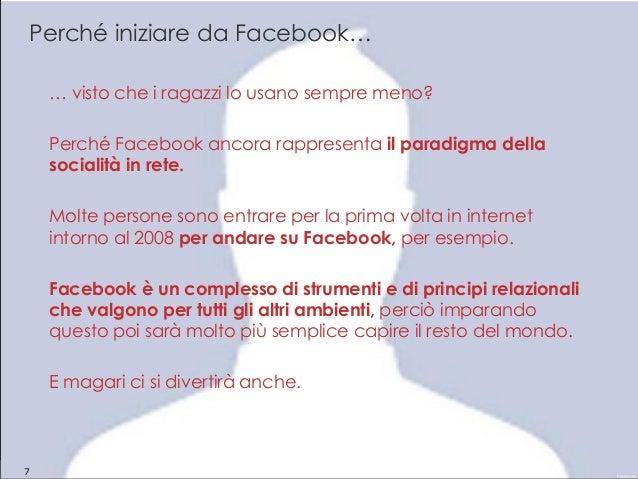 Giuliana Laurita – giulianalaurita@gmail.com Perché iniziare da Facebook… … visto che i ragazzi lo usano sempre meno? Perc...