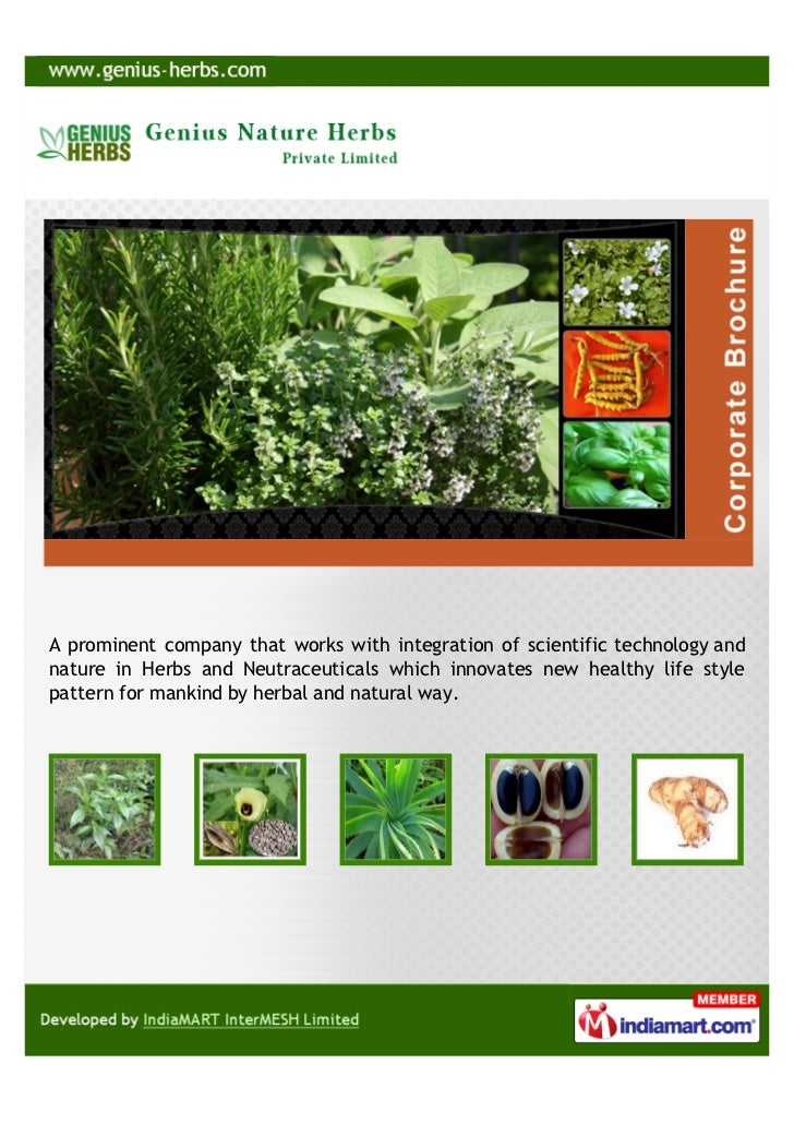 A prominent company that works with integration of scientific technology andnature in Herbs and Neutraceuticals which inno...