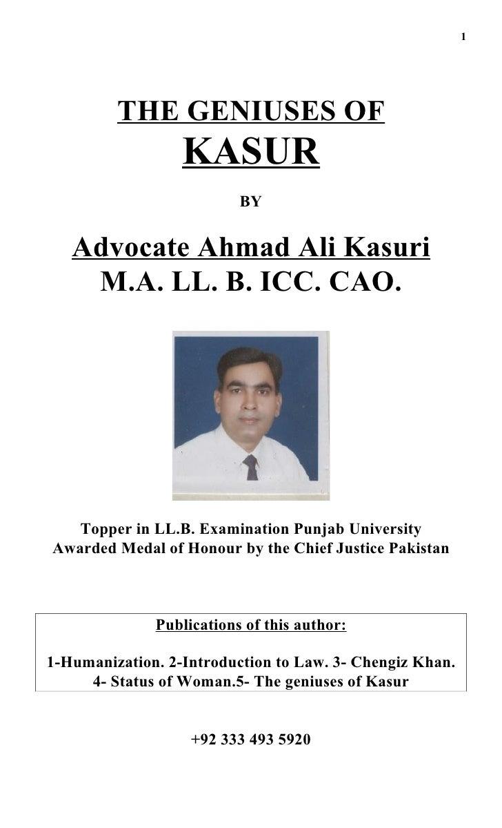 1              THE GENIUSES OF                   KASUR                           BY      Advocate Ahmad Ali Kasuri     M.A...