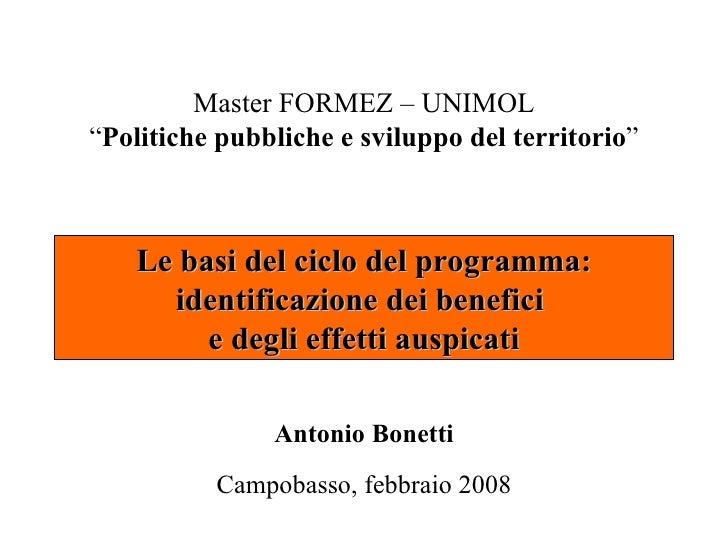 """Master FORMEZ – UNIMOL""""Politiche pubbliche e sviluppo del territorio""""    Le basi del ciclo del programma:      identificaz..."""