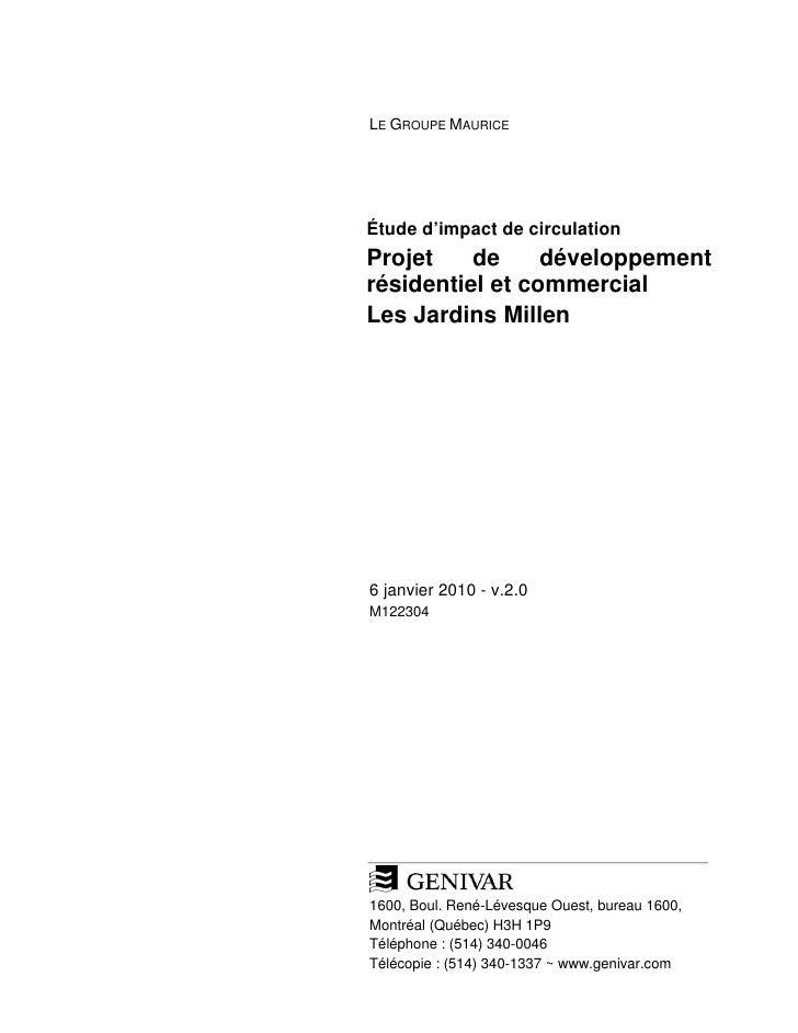 LE GROUPE MAURICE     Étude d'impact de circulation Projet    de     développement résidentiel et commercial Les Jardins M...