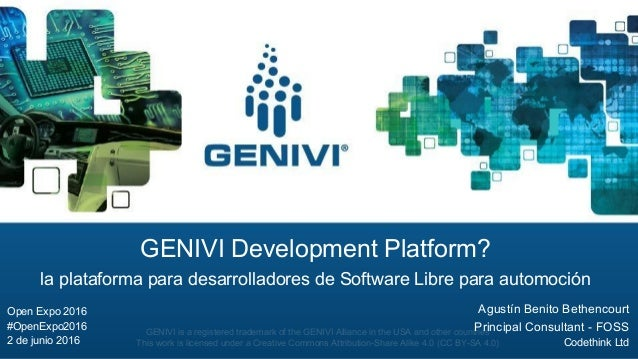 GENIVI is a registered trademark of the GENIVI Alliance in the USA and other countries This work is licensed under a Creat...
