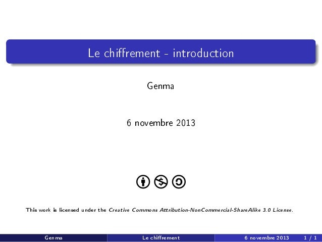 Le chirement - introduction Genma 6 novembre 2013  This work is licensed under the Creative Commons Attribution-NonCommerc...