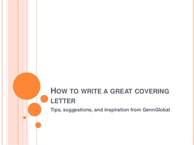 How To Write A Great Covering Letter - GennGlobal