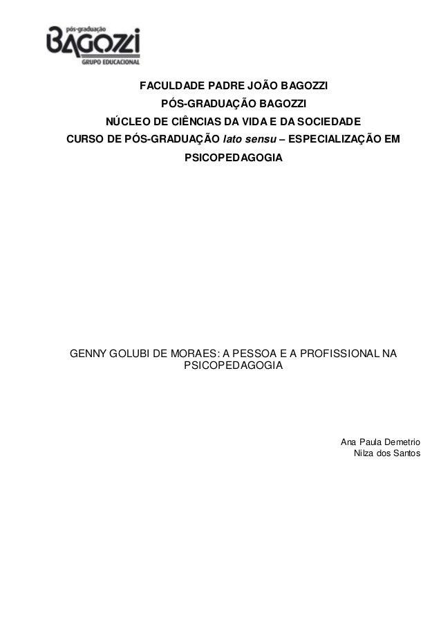 FACULDADE PADRE JOÃO BAGOZZI PÓS-GRADUAÇÃO BAGOZZI NÚCLEO DE CIÊNCIAS DA VIDA E DA SOCIEDADE CURSO DE PÓS-GRADUAÇÃO lato s...