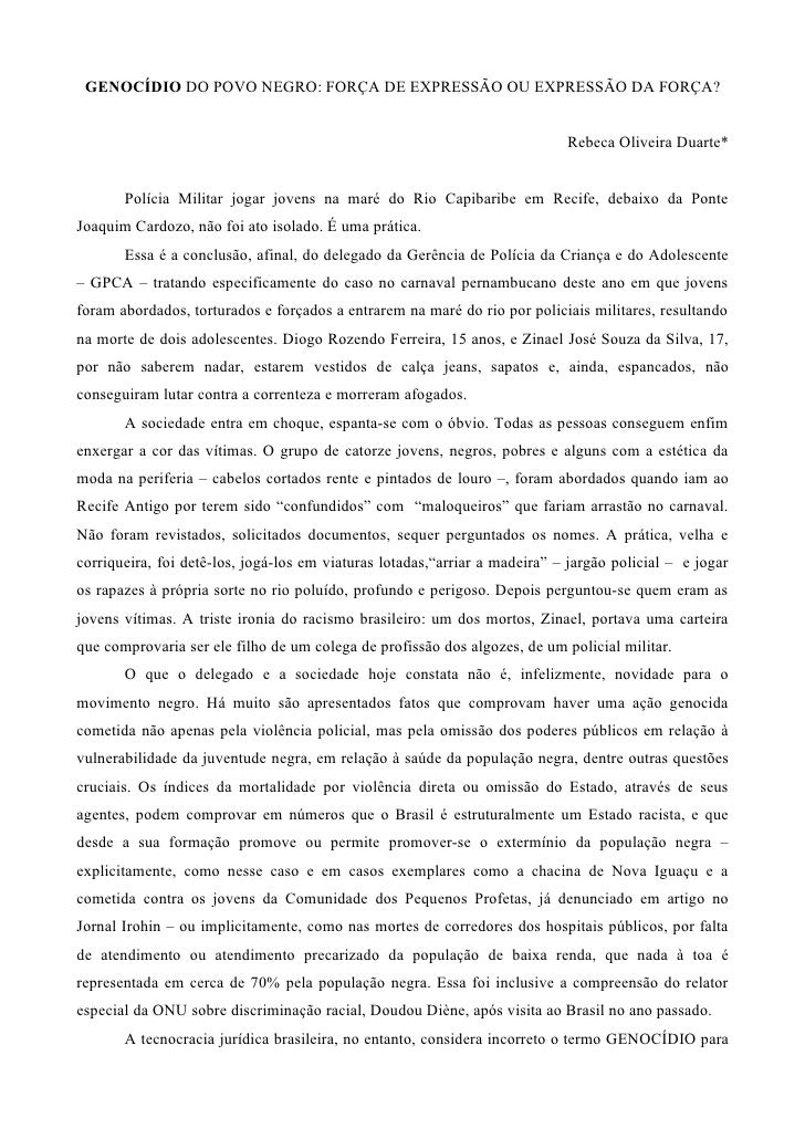 GENOCÍDIO DO POVO NEGRO: FORÇA DE EXPRESSÃO OU EXPRESSÃO DA FORÇA?                                                        ...
