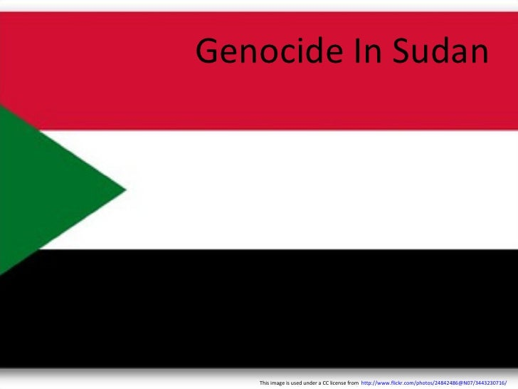 Genocide In Sudan This image is used under a CC license from  http://www.flickr.com/photos/24842486@N07/3443230716/