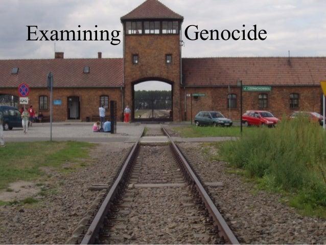 Examining Genocide
